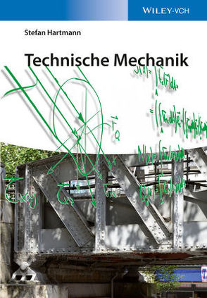 Technische Mechanik von Hartmann,  Stefan