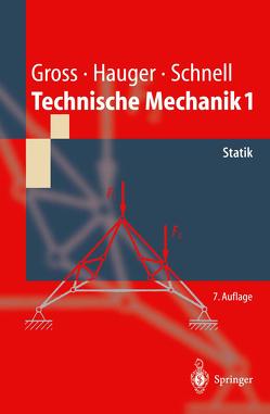 Technische Mechanik von Gross,  Dietmar, Hauger,  Werner, Schnell,  W., Schröder ,  Jörg