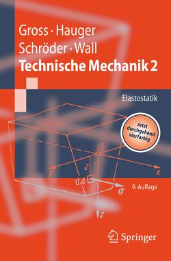 Technische Mechanik von Gross,  Dietmar, Hauger,  Werner, Schröder ,  Jörg, Wall,  Wolfgang A.