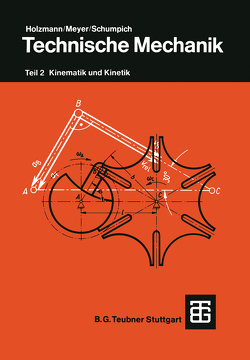 Technische Mechanik von Meyer,  Heinz, Schumpich,  Georg