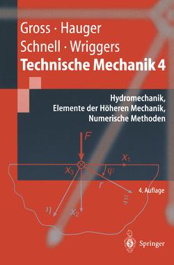 Technische Mechanik von Gross,  Dietmar, Hauger,  Werner, Schnell,  W., Wriggers,  Peter
