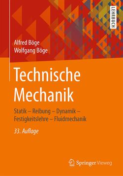 Technische Mechanik von Böge,  Alfred, Böge,  Gert, Böge,  Wolfgang