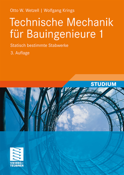 Technische Mechanik für Bauingenieure 1 von Krings,  Wolfgang, Wetzell,  Otto