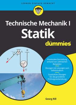 Technische Mechanik I Statik für Dummies von Rill,  Georg
