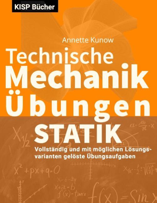 Technische mechanik i statik bungen von kunow annette for Gleichgewichtsbedingungen statik