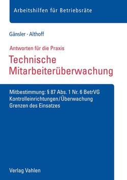 Technische Mitarbeiterüberwachung von Althoff,  Lars, Gänsler,  Karsten