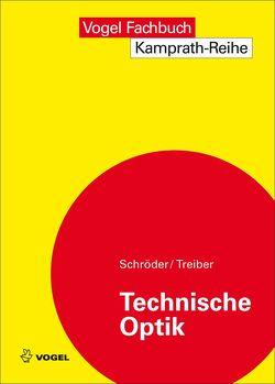 Technische Optik von Schröder,  Gottfried, Treiber,  Hanskarl
