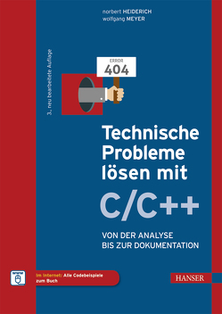 Technische Probleme lösen mit C/C++ von Heiderich,  Norbert, Meyer,  Wolfgang