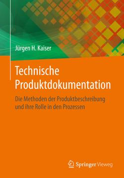 Technische Produktdokumentation von Kaiser,  Jürgen H.