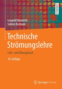 Technische Strömungslehre von Böswirth,  Leopold, Bschorer,  Sabine
