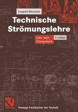 Technische Strömungslehre von Böswirth,  Leopold