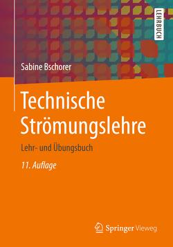 Technische Strömungslehre von Bschorer,  Sabine