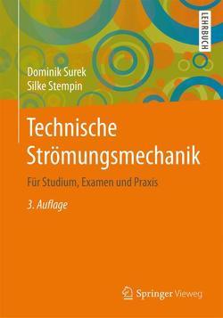 Technische Strömungsmechanik von Stempin,  Silke, Surek,  Dominik