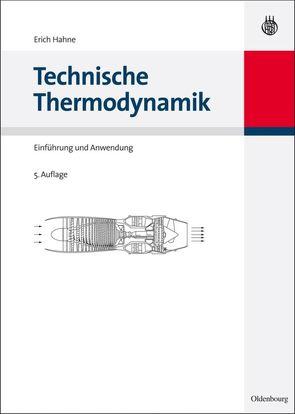 Technische Thermodynamik von Hahne,  Erich