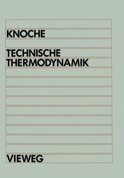 Technische Thermodynamik von Knoche,  Karl-Friedrich