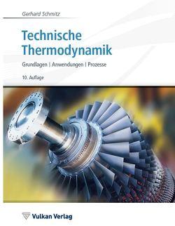 Technische Thermodynamik von Schmitz,  Gerhard