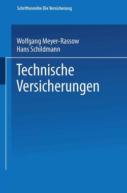 Technische Versicherungen von Meyer-Rassow,  Wolfgang, Schildmann,  Hans