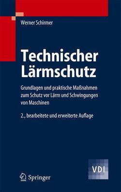Technischer Lärmschutz von Schirmer,  Werner
