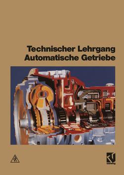 Technischer Lehrgang Automatikgetriebe von Gernaat,  E., unitext