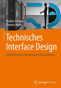 Technisches Interface Design von Maier,  Thomas, Schmid,  Markus