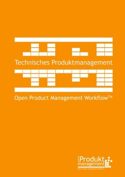 Technisches Produktmanagement nach Open Product Management Workflow von Lemser,  Frank