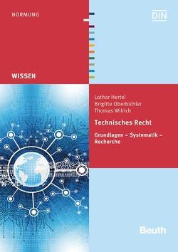 Technisches Recht – Buch mit E-Book von Hertel,  Lothar, Oberbichler,  Brigitte, Wilrich,  Thomas