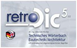 Technisches Wörterbuch retroDic 5  Bautechnik / Architektur von Richter,  Ekkehard