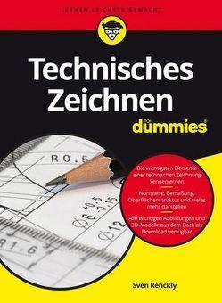 Technisches Zeichnen für Dummies von Renckly,  Sven