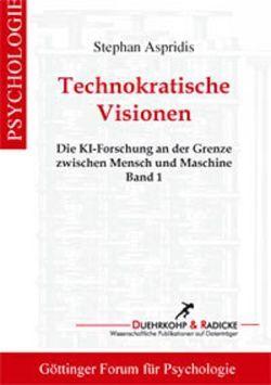 Technokratische Visionen von Aspridis,  Stephan
