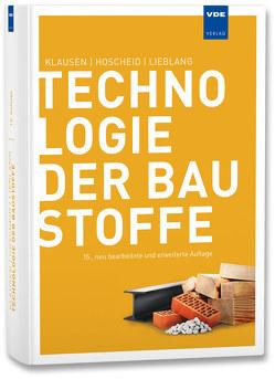 Technologie der Baustoffe von Hoscheid,  Rudolf, Klausen,  Dietmar, Lieblang,  Peter