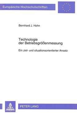 Technologie der Betriebsgrößenmessung von Hohn,  Bernhard J.