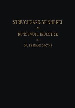 Technologie der Gespinnstfasern von Grothe,  Hermann