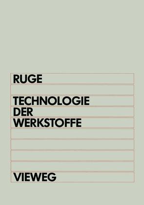Technologie der Werkstoffe von Ruge,  Jürgen