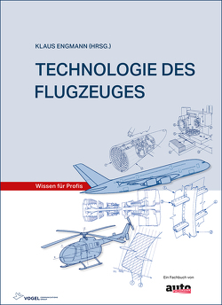 Technologie des Flugzeuges von Engmann,  Klaus