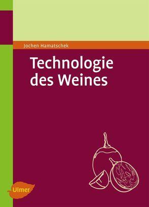 Technologie des Weines von Hamatschek,  Jochen