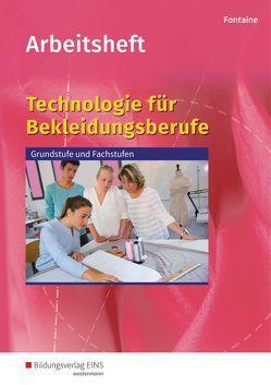 Technologie für Bekleidungsberufe von Fontaine,  Arthur