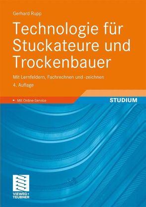 Technologie für Stuckateure und Trockenbauer von Rupp,  Gerhard