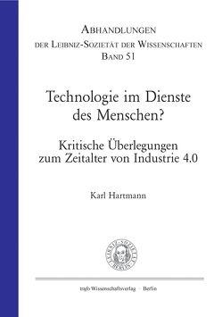 Technologie im Dienste der Menschen? von Banse,  Gerhard, Hartmann,  Karl