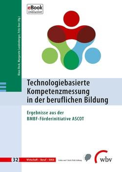 Technologiebasierte Kompetenzmessung in der beruflichen Bildung von Beck,  Klaus, Landenberger,  Margarete, Oser,  Fritz