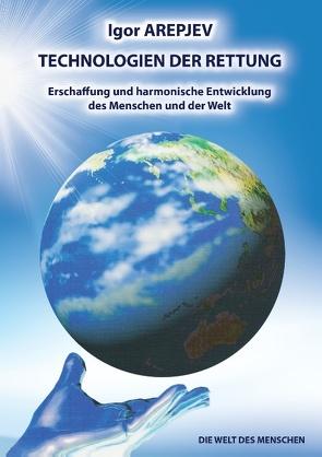 """""""Technologien der Rettung"""" Buch 4 von Arepjev,  Igor"""