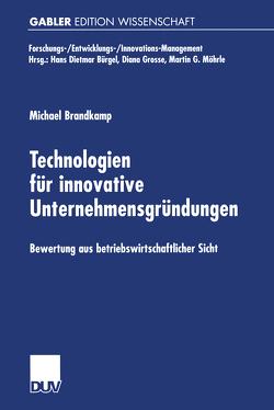 Technologien für innovative Unternehmensgründungen von Brandkamp,  Michael