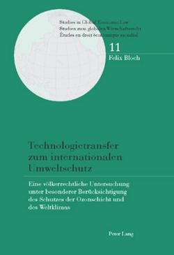 Technologietransfer zum internationalen Umweltschutz von Bloch,  Felix