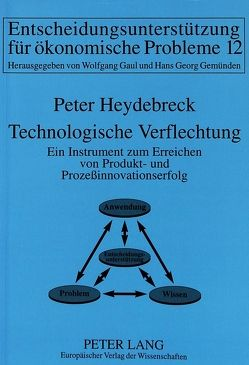 Technologische Verflechtung von Heydebreck,  Peter