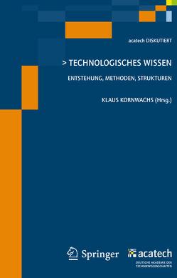 Technologisches Wissen von Kornwachs,  Klaus