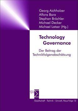 Technology Governance von Aichholzer,  Georg, Bora,  Alfons, Bröchler,  Stephan, Decker,  Michael, Latzer,  Michael