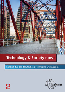Technology & Society now! – Band 2 von Beal,  David, Kamp,  Werner, Richter-Dunitza,  Hans, Wessels,  Dieter