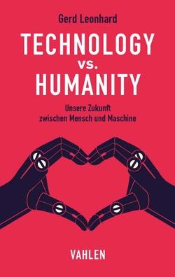 Technology vs. Humanity von Cole,  Tim, Leonhard,  Gerd