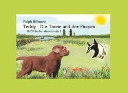 Teddy, die Tanne und der Pinguin von Billmann,  Ralph