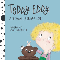 Teddy Eddy – Achtung! Fertig! Los! von Höfer,  Ingrid