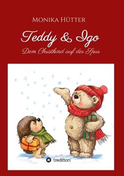 Teddy & Igo von Hütter,  Monika